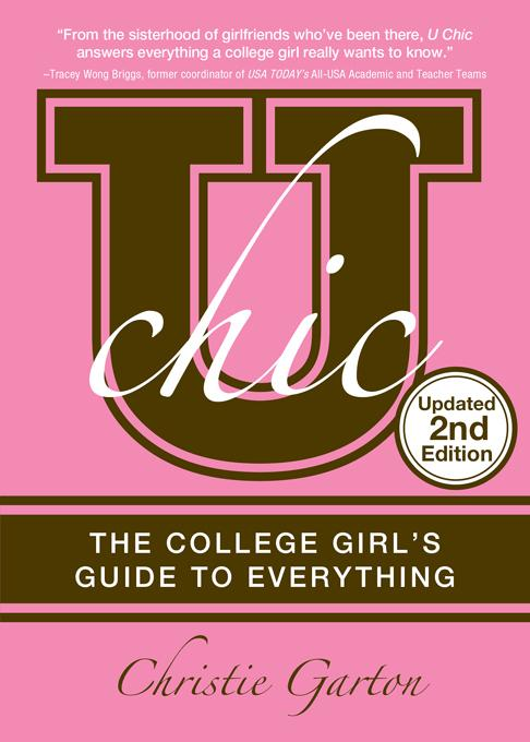 U Chic, 2E: The College Girl's Guide to Everything EB9781402254963