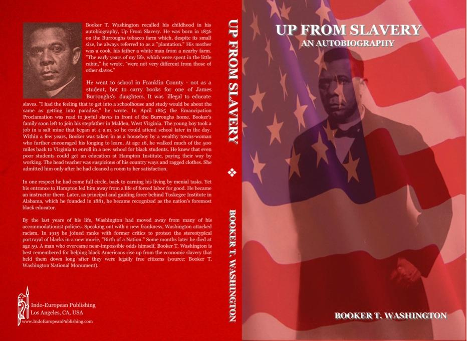 UP FROM SLAVERY: AN AUTOBIOGRAPHY EB9781604440850