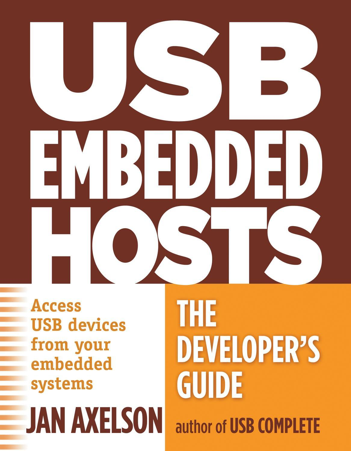 USB Embedded Hosts: The Developer's Guide EB9781931448260