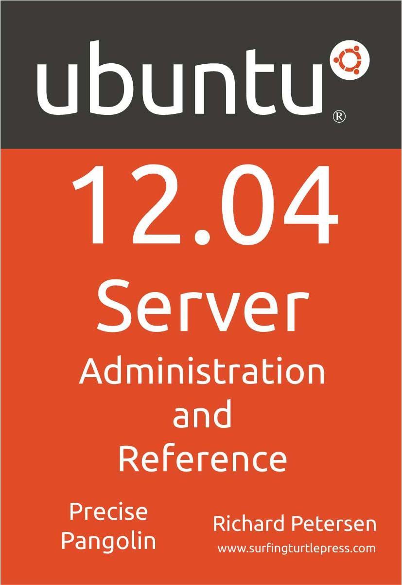 Ubuntu 12.04 Sever:Administration and Reference EB9781936280476