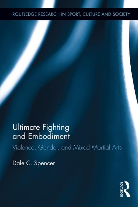 Ultimate Fighting and Embodiment EB9781136499159