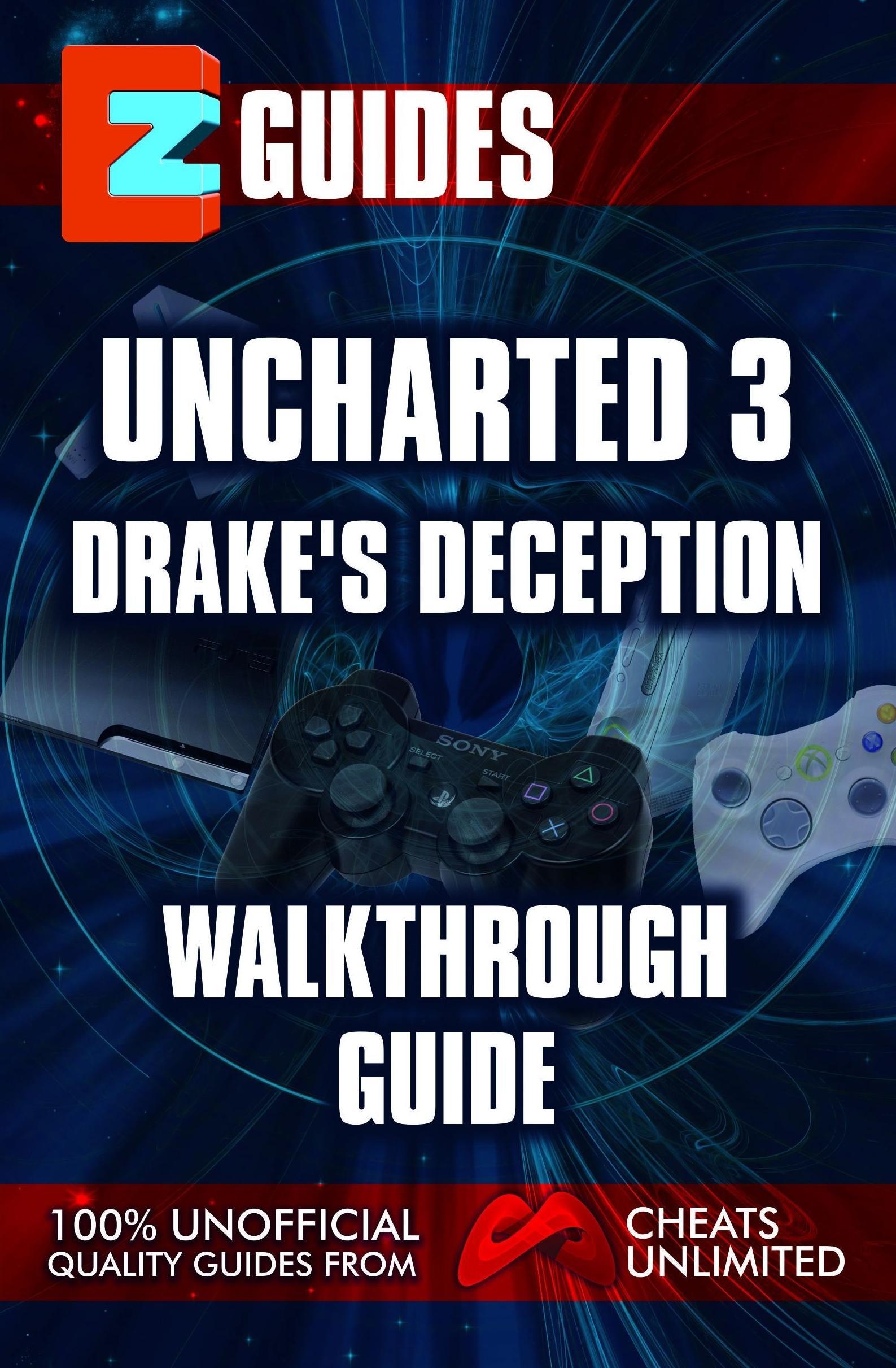 Uncharted 3_ Drakes Deception Walkthrough Guide EB9781907649677