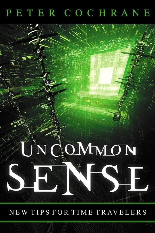 Uncommon Sense: Out of the Box Thinking for An In the Box World EB9781841126104
