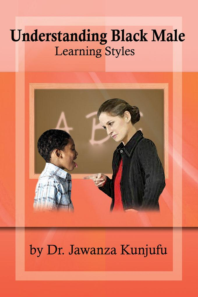 Understanding Black Male Learning Styles EB9781934155646