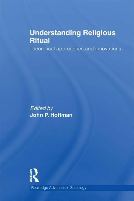 Understanding Religious Ritual EB9781136889912