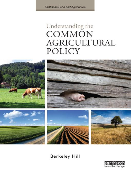 Understanding the Common Agricultural Policy