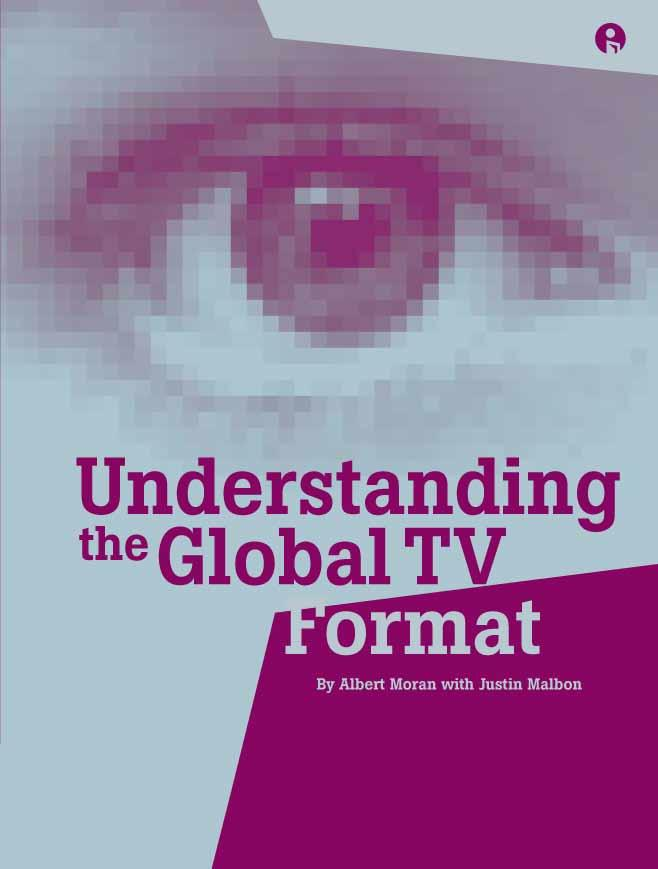 Understanding the Global TV Format EB9781841509310