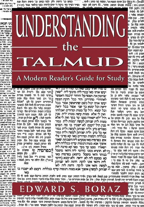 Understanding the Talmud: A Modern Reader's Guide for Study EB9781461632382