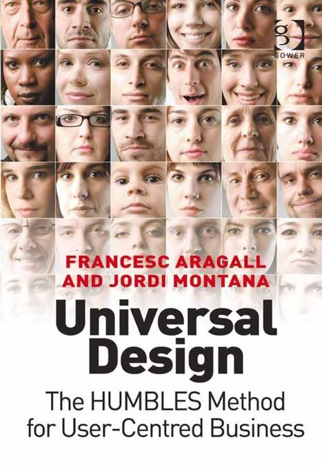 Universal Design: The HUMBLES Method for User-Centred Business EB9781409459323
