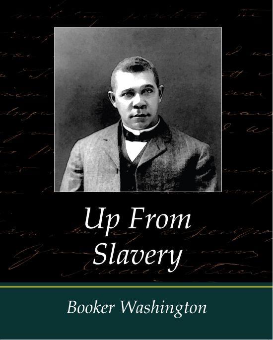 Up From Slavery - Booker Washington EB9781438557540