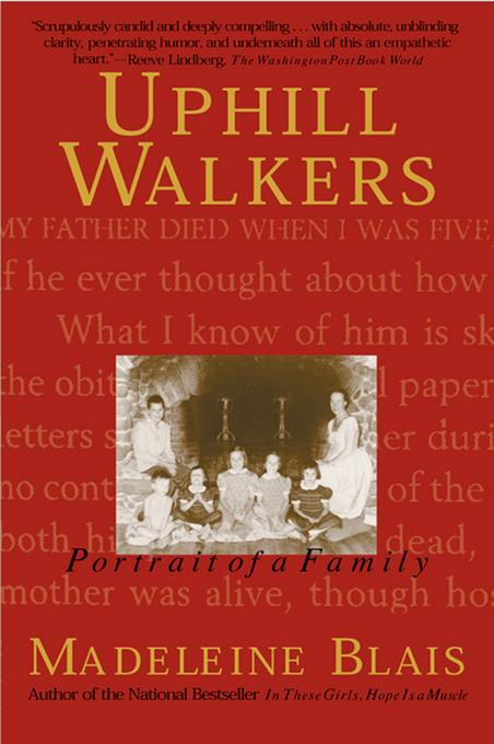 Uphill Walkers: Portrait of a Family EB9781555845995