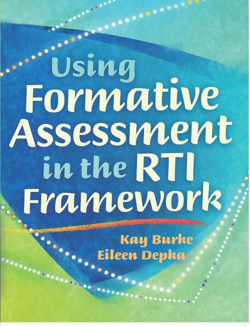 Using Formative Assessment in the RTI Framework EB9781936765584