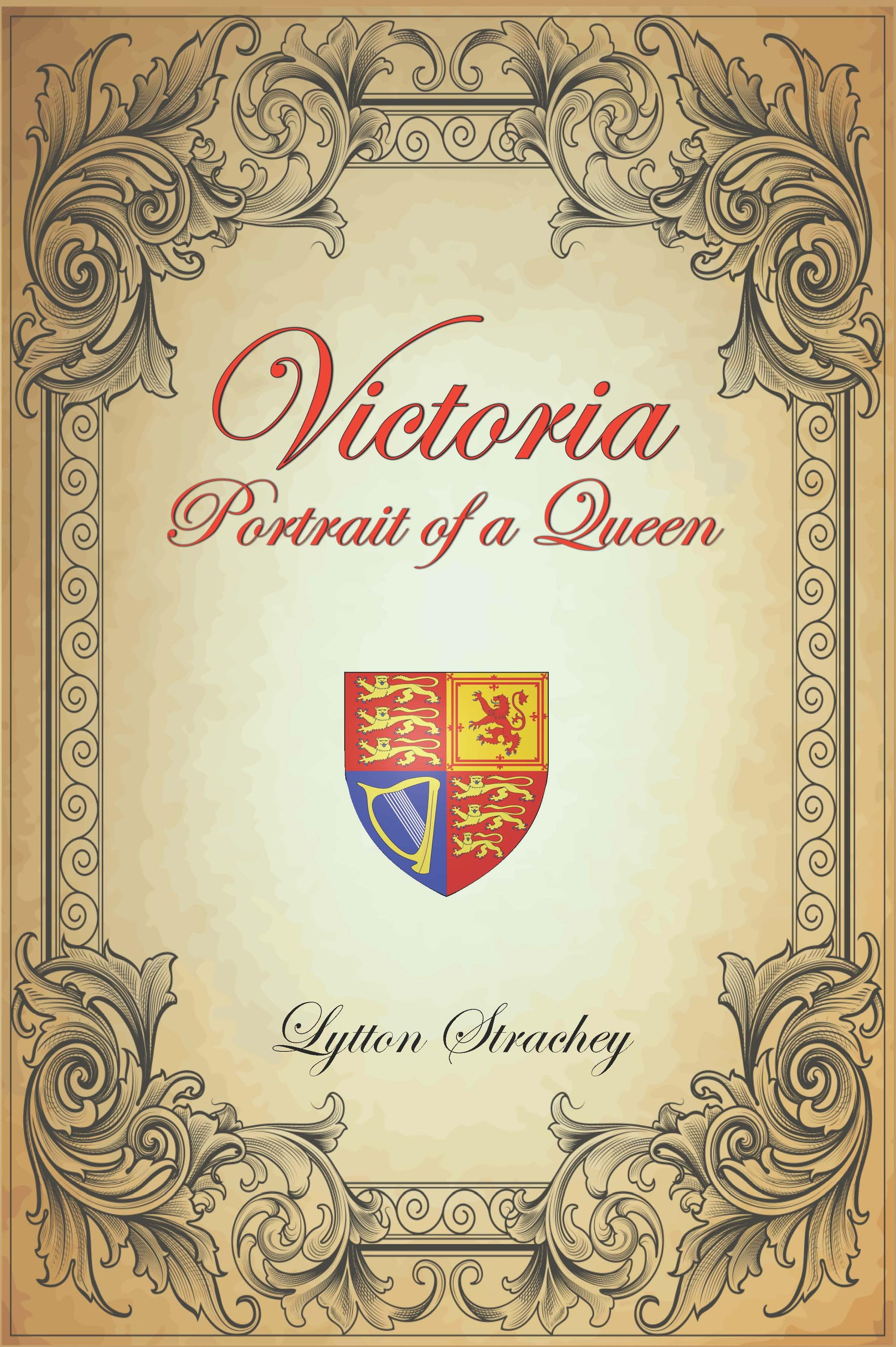 VICTORIA: Portrait of a Queen EB9781611790269
