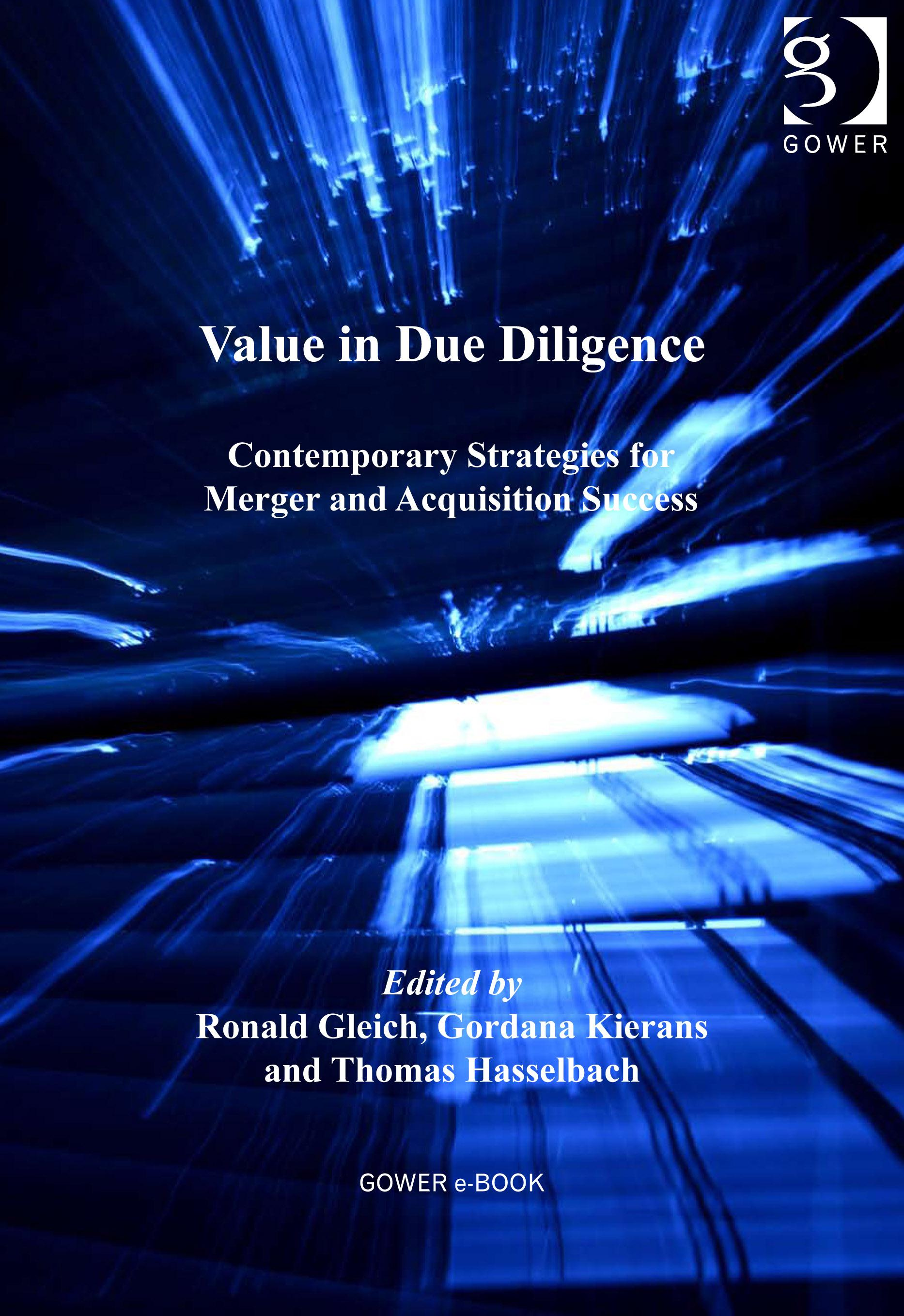 Value in Due Diligence: Contemporary Strategies for Merger and Acquisition Success EB9781409409380