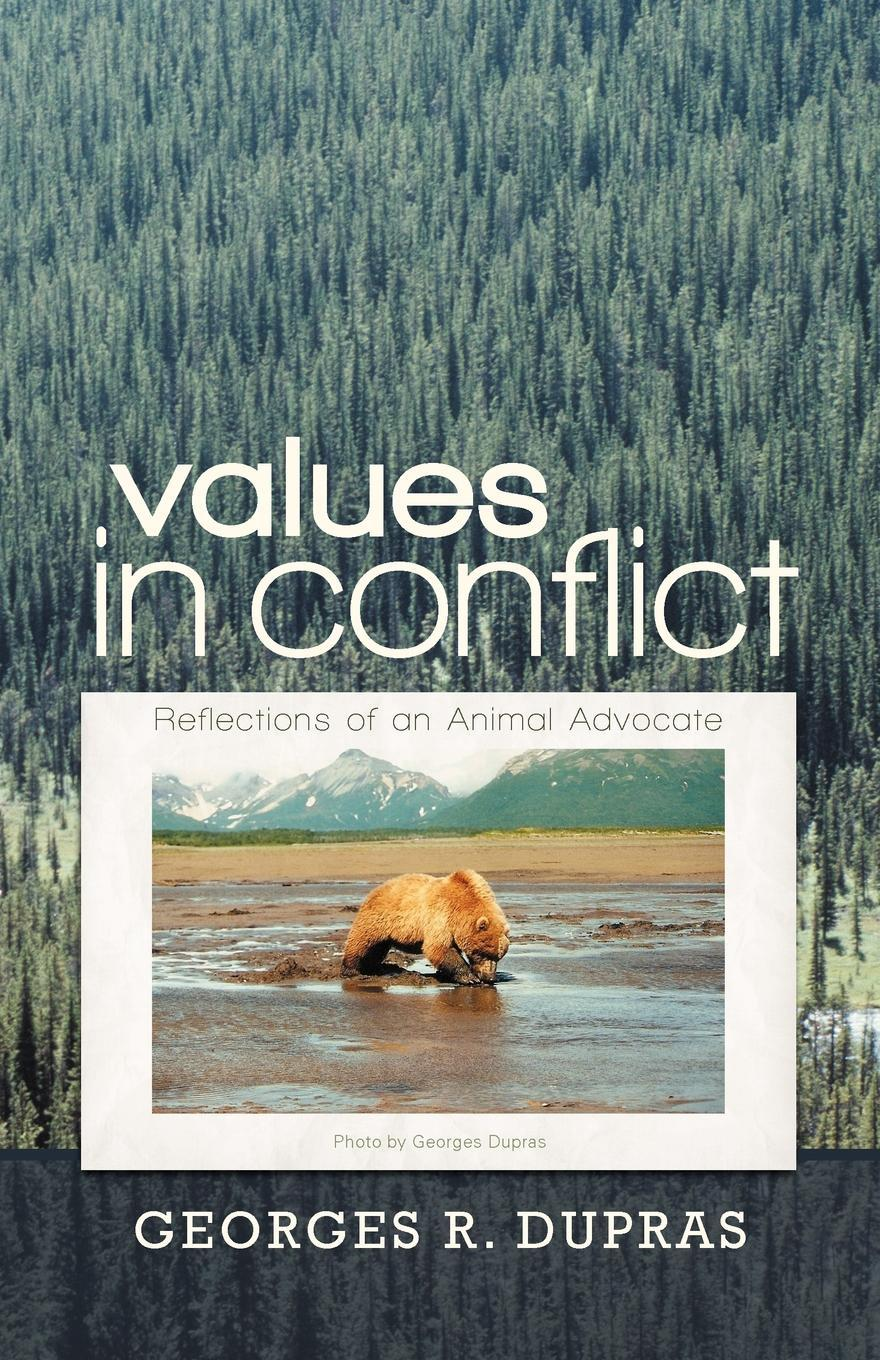 Values in Conflict: Reflections of an Animal Advocate EB9781462053865