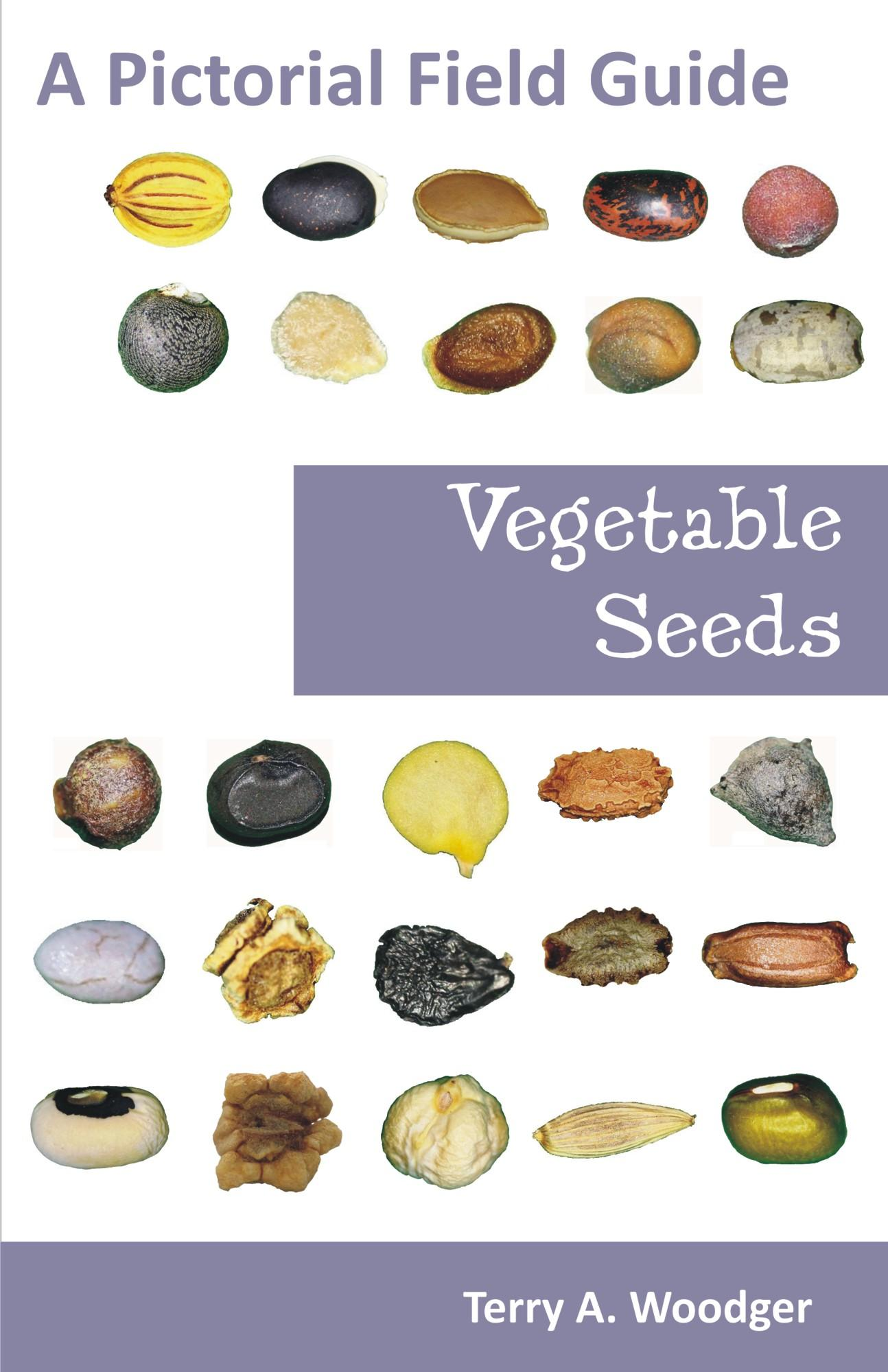 Vegetable Seeds: A Pictorial Field Guide EB9781612330587