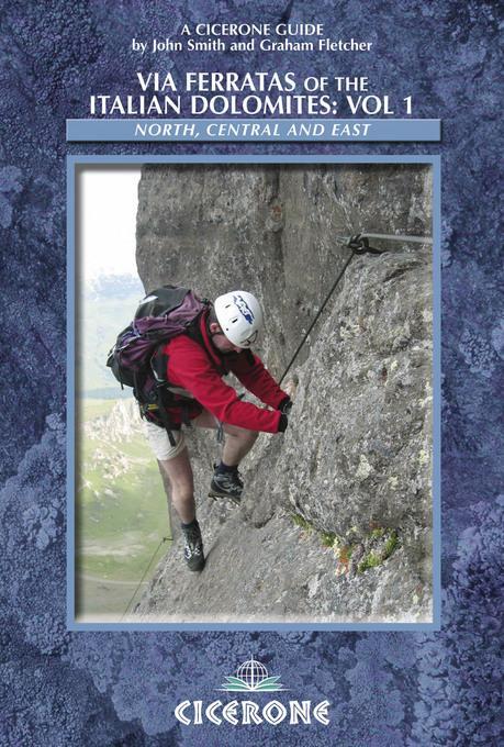Via Ferratas of the Italian Dolomites: Vol 1 EB9781849652971