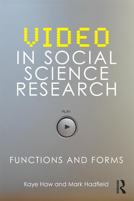 Video in Social Science Research EB9781136882364