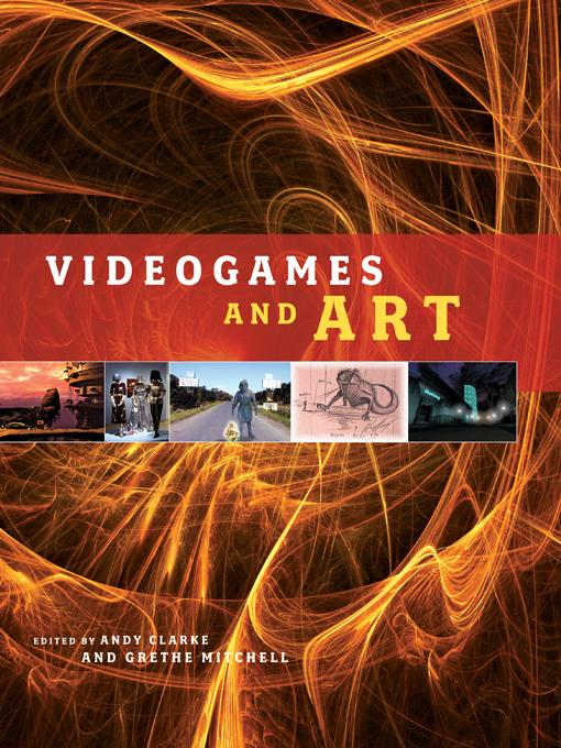 Videogames and Art EB9781841509549