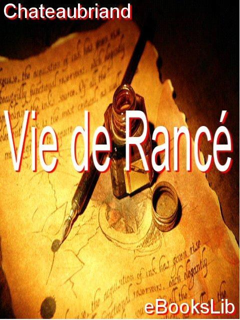 Vie de Ranc EB9781412175364