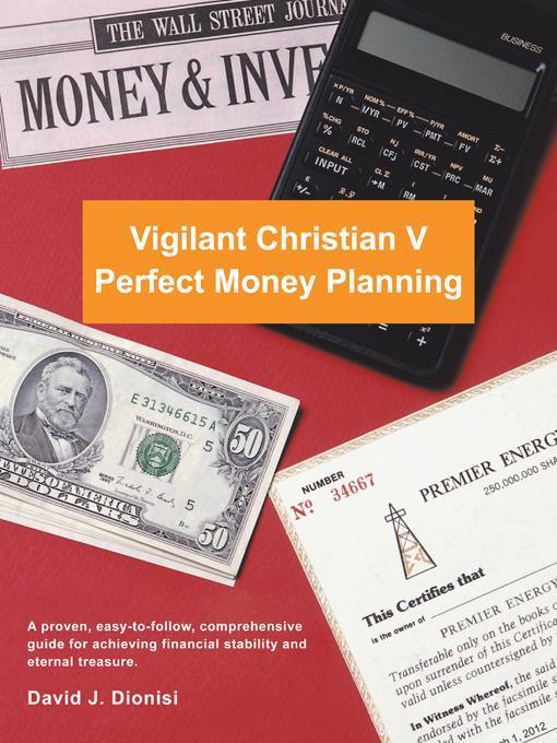 Vigilant Christian V: Perfect Money Planning EB9781466918801