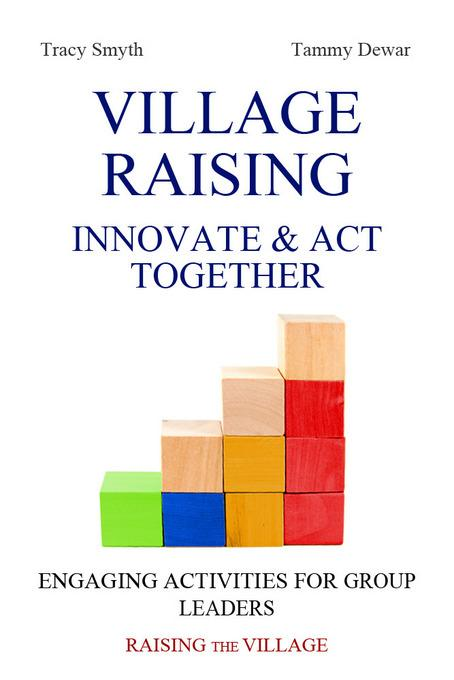 Village Raising - Innovate & Act Together EB9781456609122