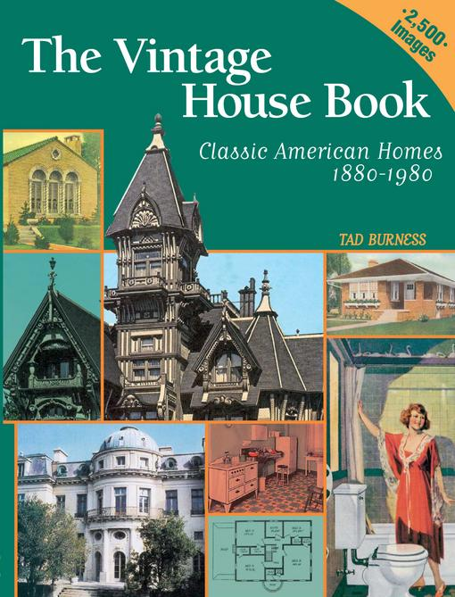 Vintage House Book: 100 Years of Classic American Homes 1880-1980 EB9781440228186