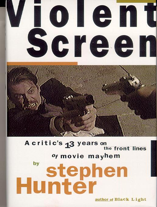Violent Screen: A Critic's 13 Years on the Front Lines of Movie Mayhem EB9781610880756