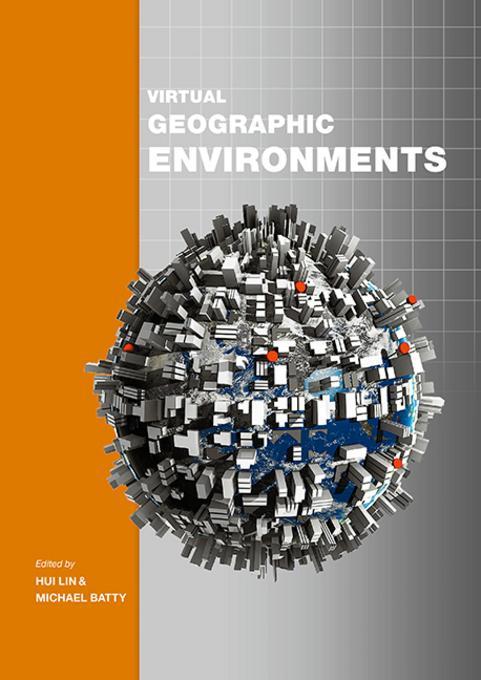 Virtual Geographic Environments EB9781589483248