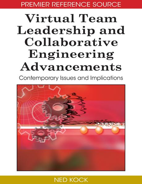 Virtual Team Leadership and Collaborative Engineering Advancements: Contemporary Issues and Implications EB9781605661117