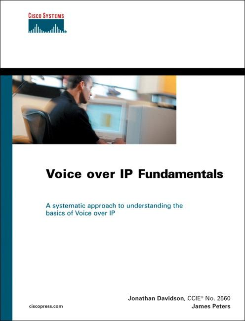 Voice Over IP Fundamentals, 1st Edition EB9781587054259