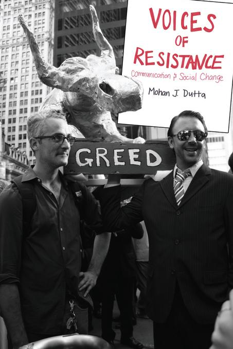 Voices of Resistance: Communication and Social Change EB9781612492292