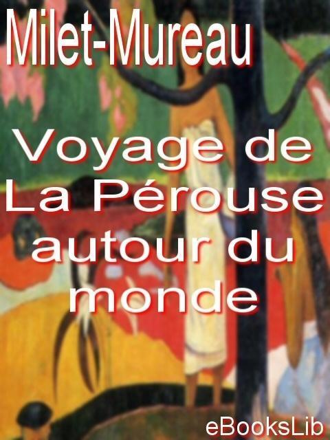 Voyage de La P?rouse autour du monde EB9781412172165