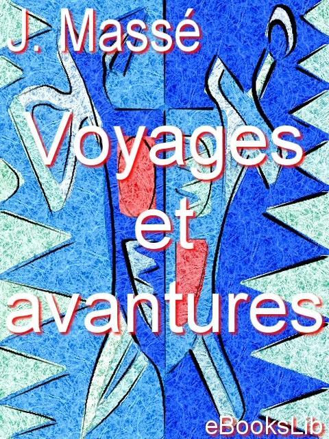 Voyages et avantures EB9781412175098