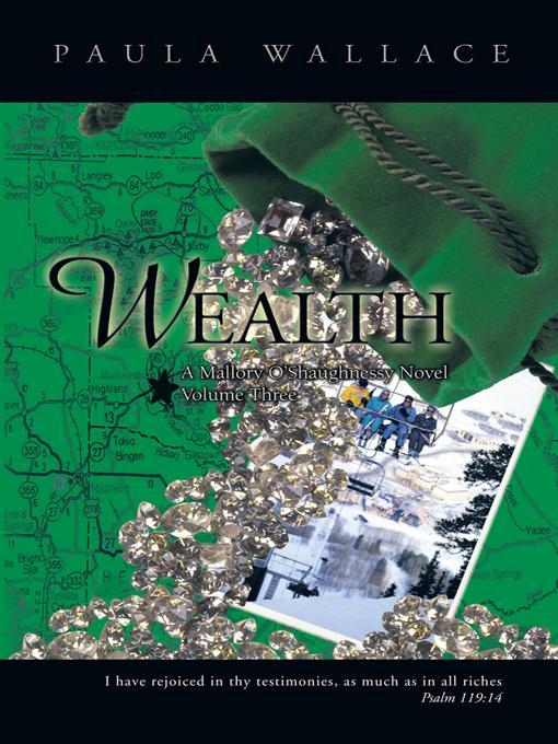 WEALTH: A Mallory O'Shaughnessy Novel: Volume Three EB9781426944697