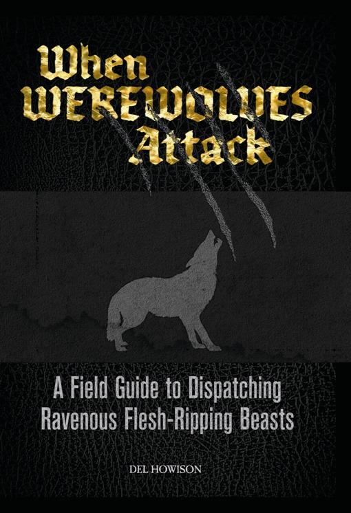 WHEN WEREWOLVES ATTACK EB9781569758441