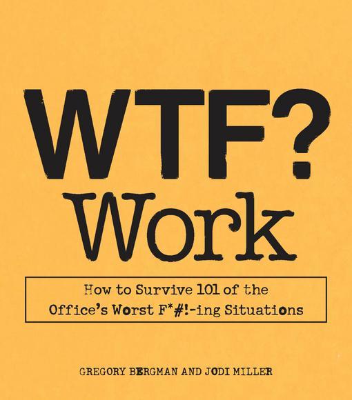 WTF? Work