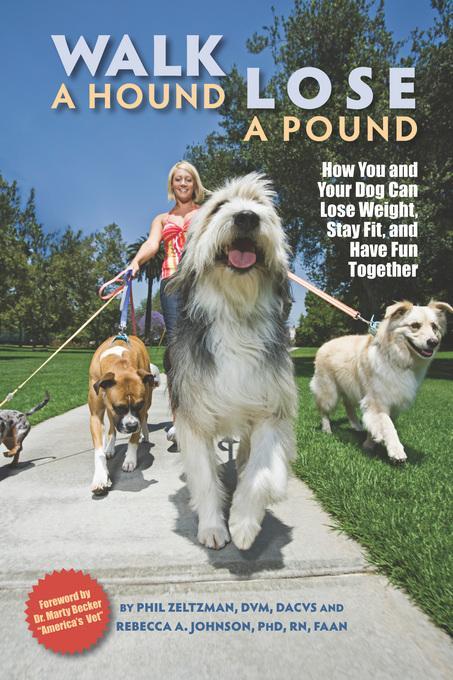 Walk a Hound, Lose a Pound EB9781612491981