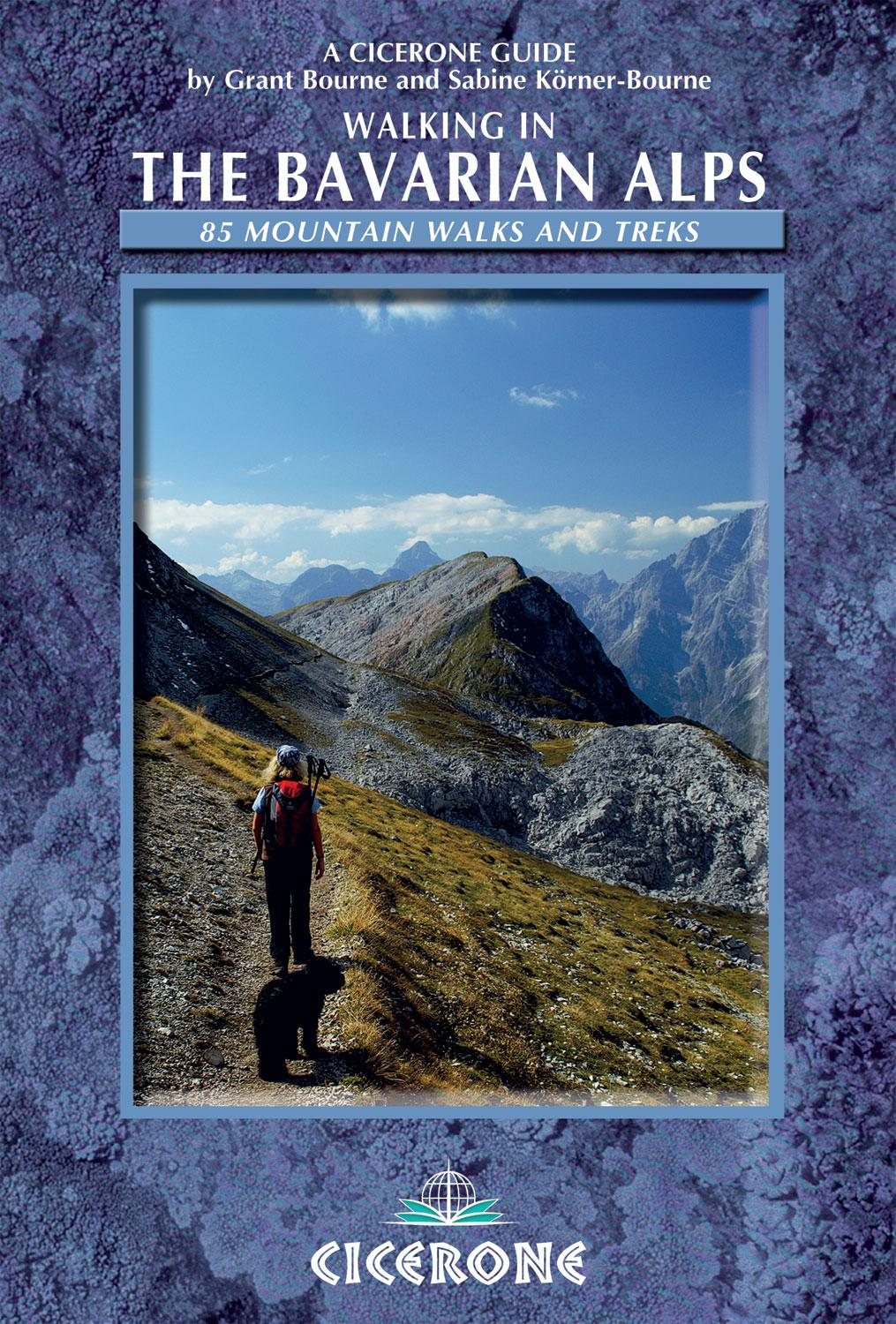 Walking in the Bavarian Alps: 85 Mountain Walks and Treks EB9781849656399