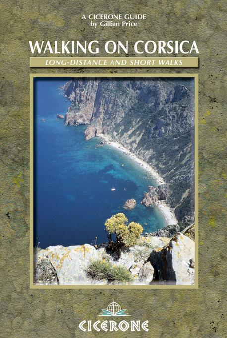 Walking on Corsica: Long-distance and short walks EB9781849650496