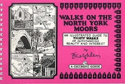 Walks on the North York Moors - Book 1: An Illustrated guide to thirty walks of outstanding beauty and interest EB9781849652094