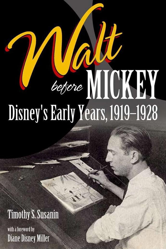 Walt before Mickey: Disney's Early Years, 1919-1928 EB9781604739619