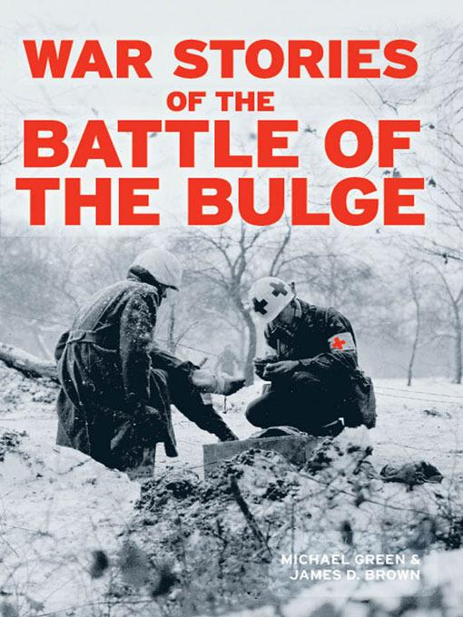 War Stories of the Battle of the Bulge EB9781610600408