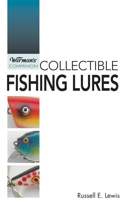 Warman's Companion Collecting Fishing Lures EB9781440221514