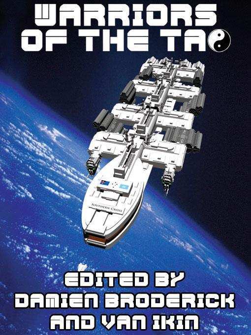 Warriors of the Tao: The Best of Science Fiction--A Review of Speculative Literature EB9781434437945