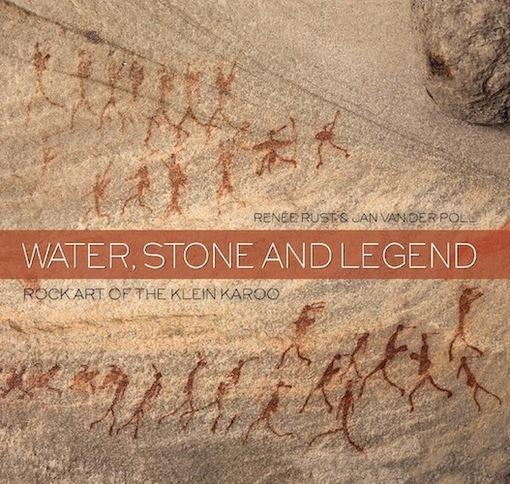 Water, Stone and Legend: Rock Art of the Klein Karoo EB9781920545260