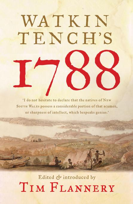 Watkin Tench's 1788 EB9781921776335