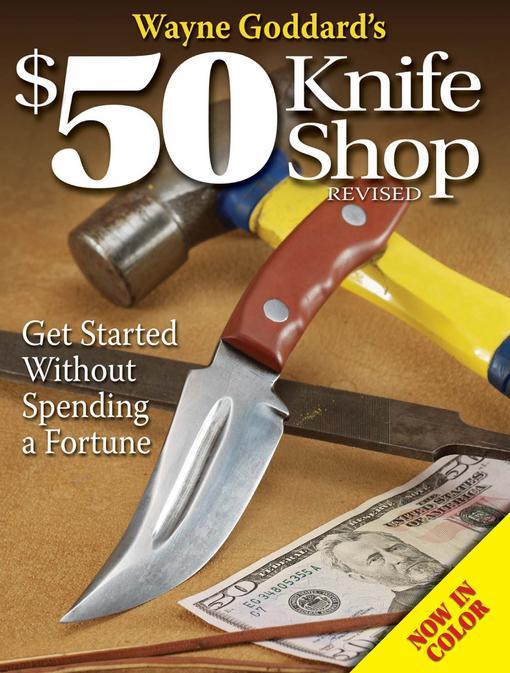 Wayne Goddard's $50 Knife Shop Revised EB9781440224928