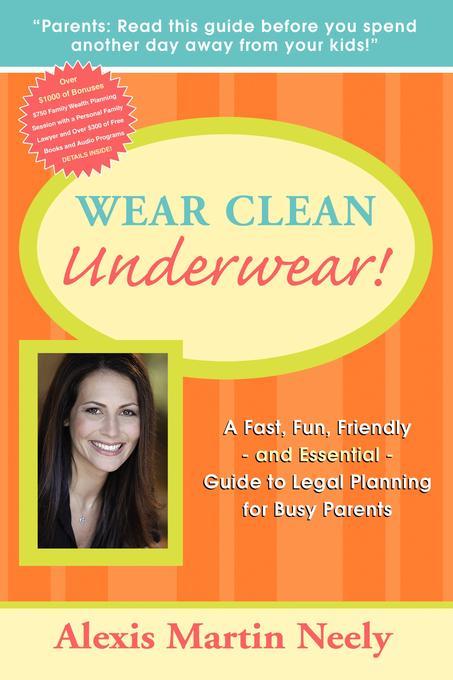 Wear Clean Underwear! EB9781600377945