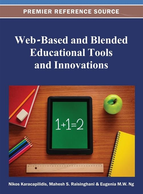 Web-Based and Blended Educational Tools and Innovations EB9781466620247